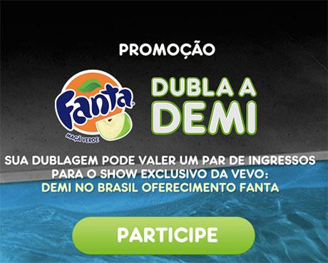 Promoção Fanta Dubla a Demi