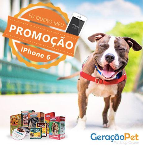 Promoção Geração Pet Eu quero meu Iphone 6