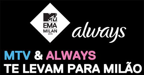 Promoção MTV e Always te levam para Milão