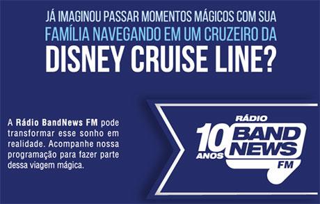 Promoção BandNews FM e Disney Cruise Cruzeiro nos EUA