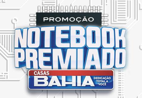 Promoção Casas Bahia Notebook Premiado