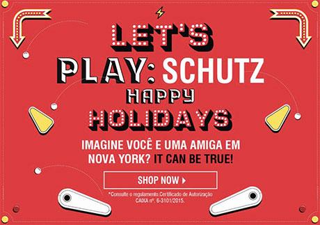 Promoção Schutz Holidays Lets Play