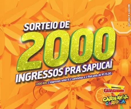 Promoção Supermercados Guanabara Sorteio de 2000 ingressos pra Sapucaí