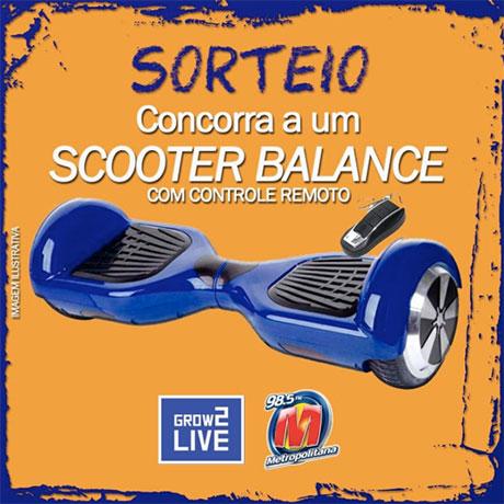 Promoção Metropolitana FM Concorra a um Scooter Balance
