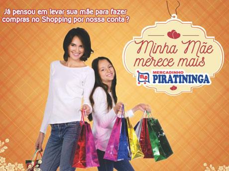 Promoção Mercadinho Piratininga Minha Mãe Merece Mais