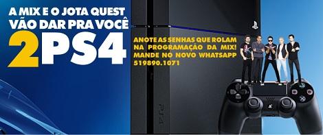 Promoção A Mix e o Jota Quest vão dar para você dois PS4