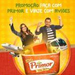 Promoção Faça com Primor e viaje com Aviões