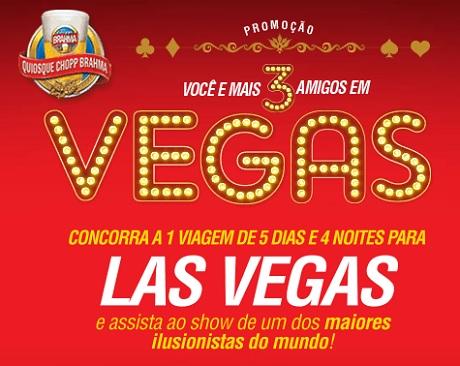 Promoção Quiosques Chopp Brahma Você e Mais 3 Amigos em Vegas