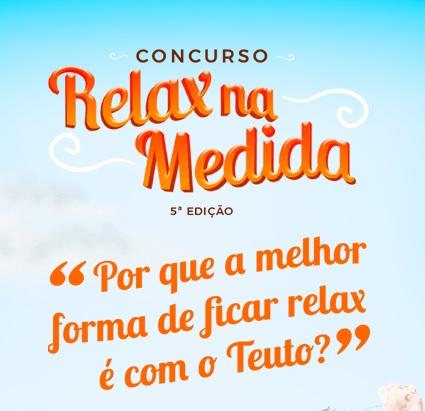 Concurso Teuto Relax na Medida