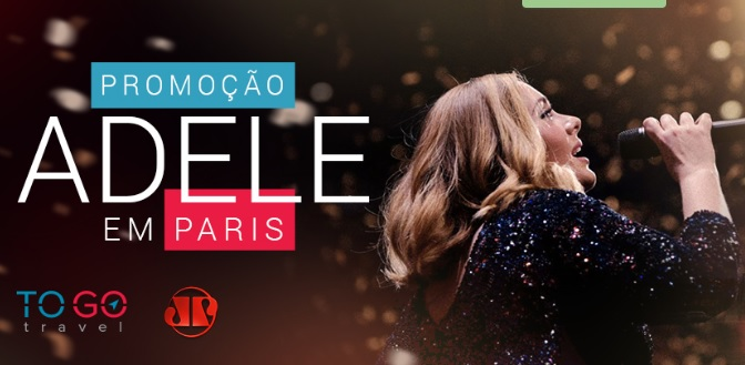 Promoção To Go Travel e Jovem Pan Adele em Paris