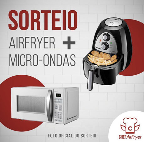 Promoção Chef AirFryer Sorteio Airfryer + Micro-Ondas