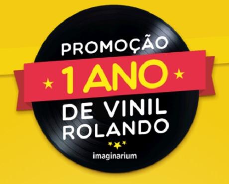 Promoção Imaginarium 1 Ano de Vinil Rolando