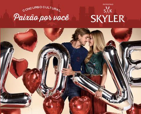 Promoção Skyler Paixão por Você