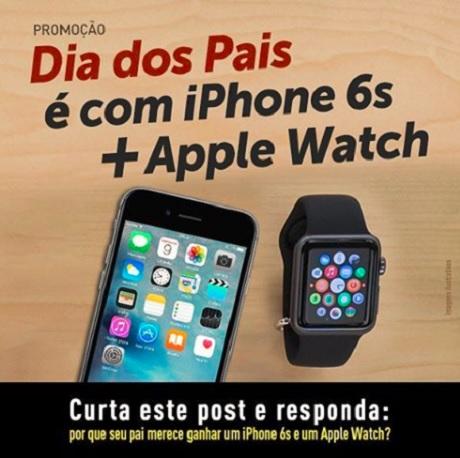Promoção Dia dos Pais é com Iphone 6S + Apple Watch