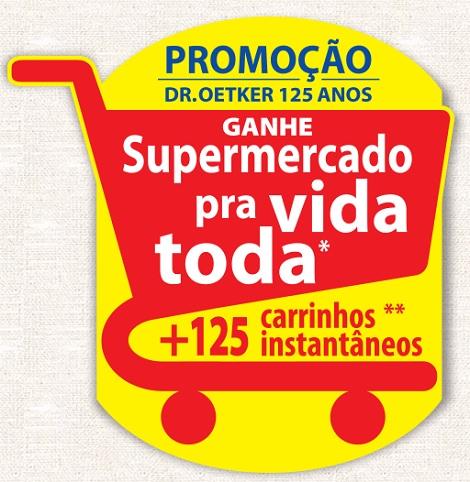 Promoção Dr. Oetker 125 Anos Supermercado Para Toda Vida