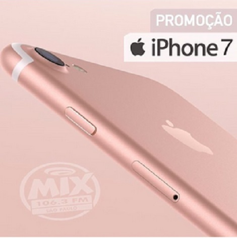 Promoção Mix FM Iphone 7