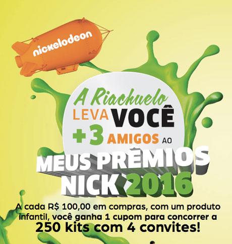Promoção Riachuelo Você com 3 Amigos no Meus Premios Nick
