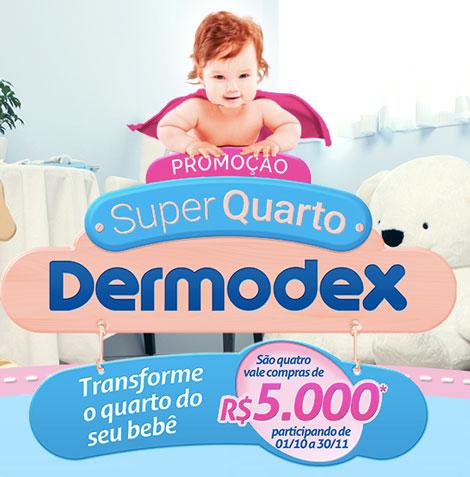 Promoção Super Quarto Dermodex