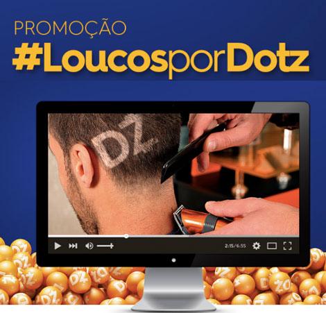 Promoção Loucos por Dotz