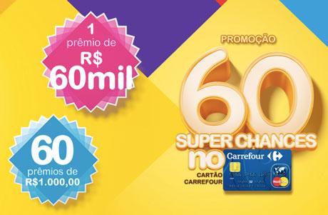 Promoção 60 Super Chances Cartão Carrefour