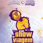 Promoção Croasonho e STB Um Show de Viagem