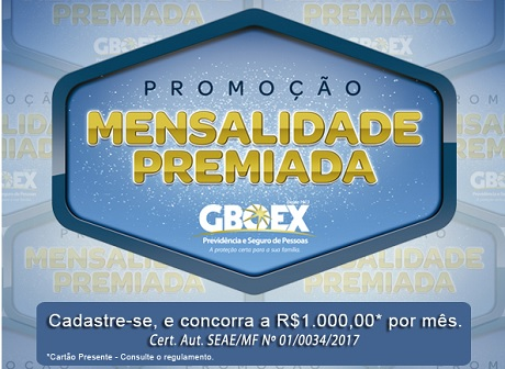 Promoção Mensalidade Premiada GBOEX