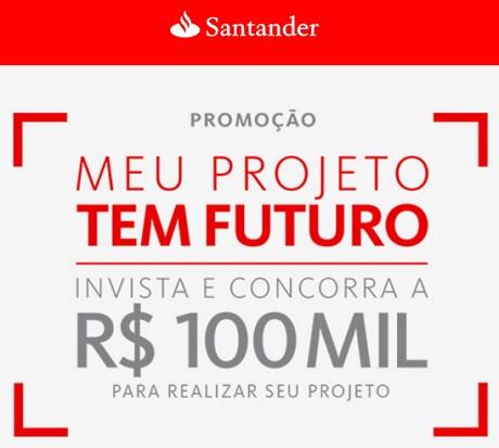Promoção Santander Meu Projeto Tem Futuro
