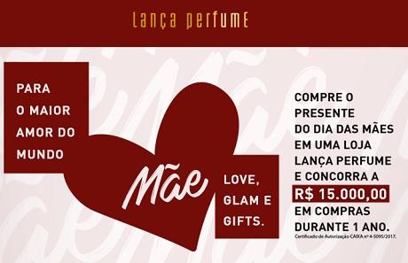 Promoção Lojas Lança Perfume Love, Glam & Gifts Para O Maior Amor do Mundo.