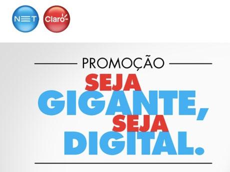 Promoção Net e Claro Seja Gigante Seja Digital