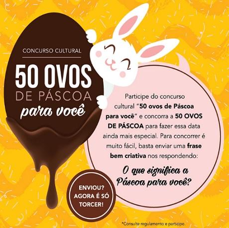 Concurso Cultural 50 Ovos de Páscoa Pra Você