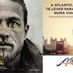 Promoção Atlantica, Warner e Rei Arthur Levam Você Para Era Medieval