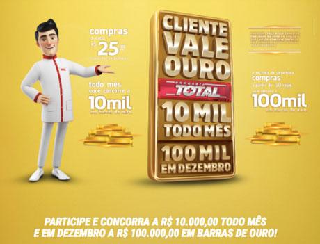 Promoção Drogaria Total Nosso Cliente Vale Ouro