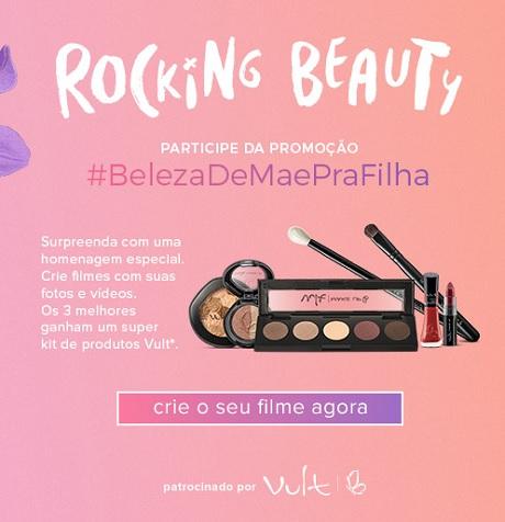 Promoção Stayfilm e Vult Beleza de Mae Pra Filha