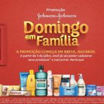Promoção Johnson & Johnson Domingo em Família