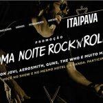 Promoção Itaipava Uma Noite Rock'n Roll