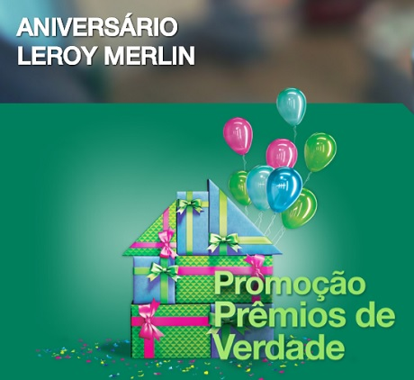 Promoção Leroy Merlin Prêmios de Verdade