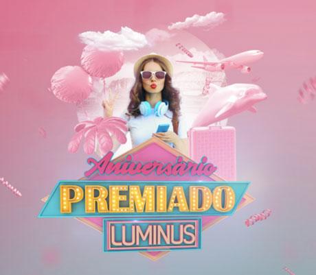 Promoção Aniversário Premiado Luminus