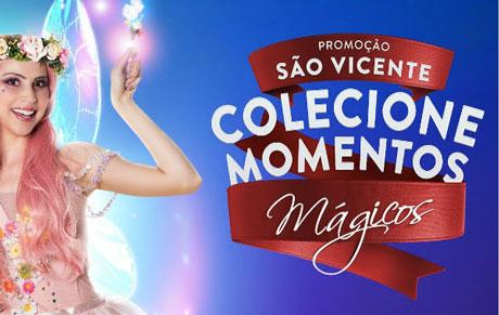 Promoção São Vicente Colecione Momentos Mágicos