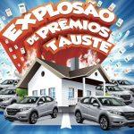 Promoção Explosão de Prêmios Tauste