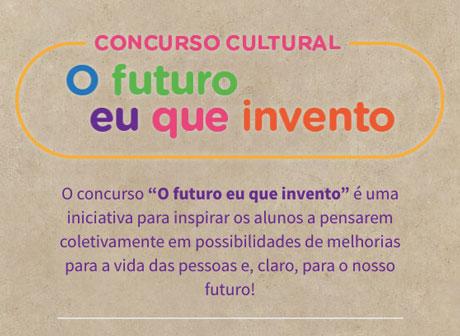 Concurso Cultural O Futuro eu que invento