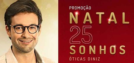 Promoção Natal de Sonhos 25 Anos Óticas Diniz