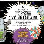 Promoção Axe e Você No Lolla Lounge