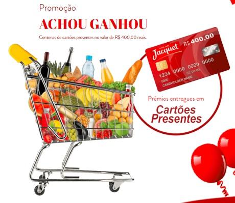 Promoção Jacquet Achou Ganhou