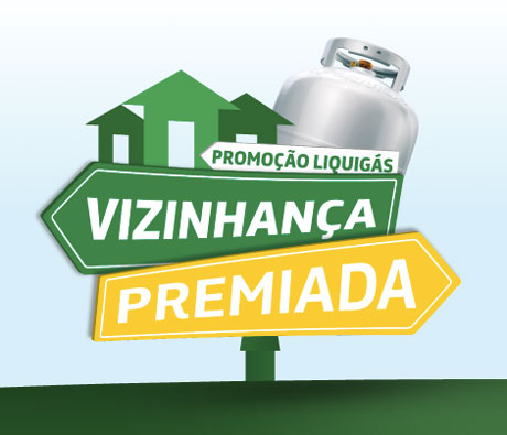 Promoção Liquigás Vizinhança Premiada