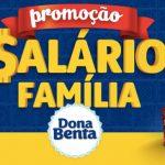 Promoção Dona Benta Salário Família