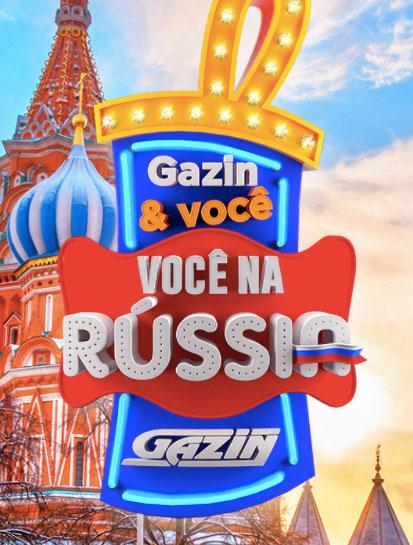 Promoção Gazin & Você, Você na Rússia