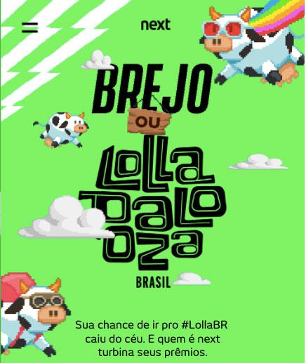 Next Brejo ou Lollapalooza BR