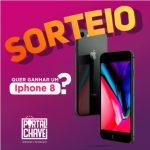 Promoção O que acha de ganhar um Iphone 8?