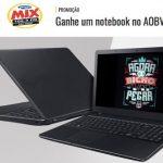 Promoção Mix FM Ganhe um notebook no AOBVP