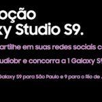 Promoção Samsung Galaxy Studio S9